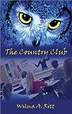 The Country Club, Wilma Ritt, 1592860982