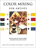 Color Mixing for Artists, John Lidzey and Jill Mirza, 0764154478