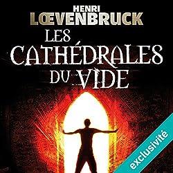 Les cathédrales du vide (Ari Mackenzie 2)
