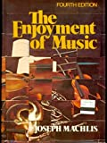 The Enjoyment of Music, Machlis, Joseph, 039309118X