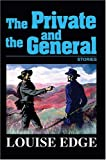 The Private and the General, Louise Edge, 0595668356