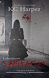 Lakeshore Sanitarium (The Lakeshore Evil Book 2)