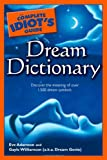 The Complete Idiot's Guide Dream Dictionary (Complete Idiot's Guide to)