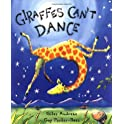 Giles Andreae Giraffes Can't Dance
