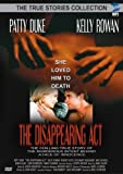 The Disappearing Act (True Stories Collection)