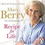 Recipe for Life | Mary Berry