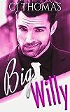 Big Willy (Hollywood Dreams Book 1)