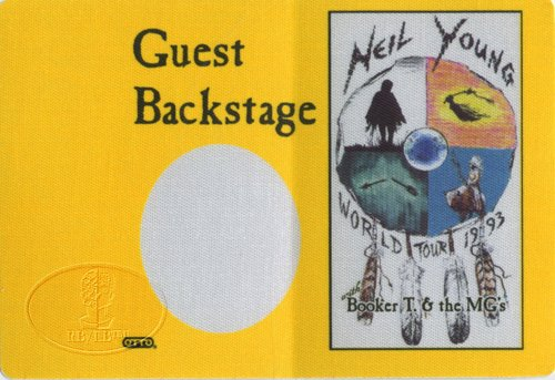 Neil Young 1993 World Tour Backstage Pass Booker T & The MG's GST