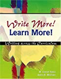 Write More! Learn More! Writing Across the Curriculum, Tama, M. Carrol and Mcclain, Anita B., 0757531946
