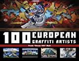 100 European Graffiti Artists, Frank Malt, 076434658X