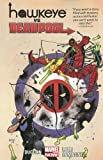 Best Deadpool Comics - Hawkeye vs. Deadpool Review