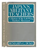Japan's Militant Teachers, Benjamin C. Duke, 0824802373