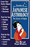Secrets of Japanese Astrology, Takeo Mori and Dragen Milenkovic, 0834802902