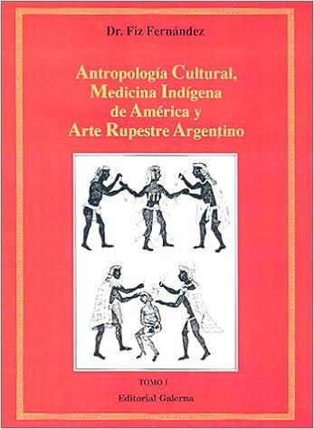 Antropologia Cultural, Medicina Indigena De America Y Arte ...
