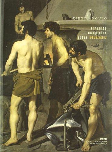 ESTUDIOS COMPLETOS SOBRE VELAZQUEZ (Spanish Edition)