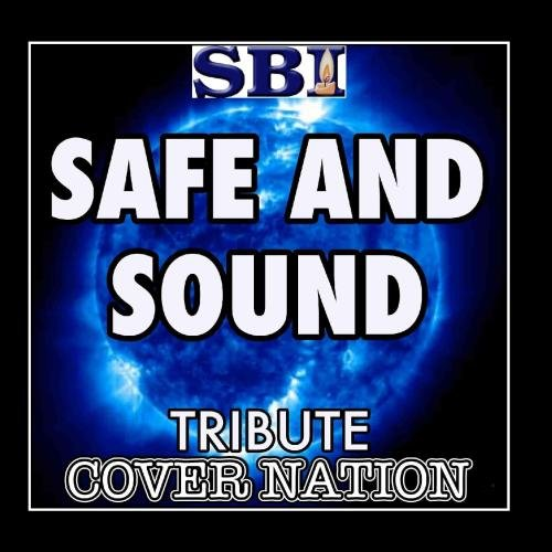 Safe & Sound (Tribute To Taylor Swift Feat. The Civil Wars) Performed By Cover Nation - - Civil The Cover Songs Wars
