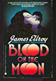 Blood on the Moon, James Ellroy, 038069851X