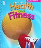 Health and Fitness 2006 - Grade 3, Harcourt School Publishers Staff, 0153375353