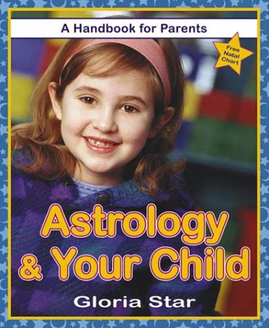 Astrology & Your Child: A Handbook for Parents PDF