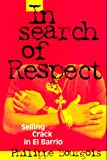 In Search of Respect, Philippe I. Bourgois, 0521435188