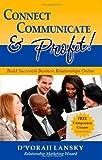 Connect, Communicate, and Profit, D'Vorah Lansky, 0965197514