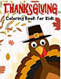 Thanksgiving Coloring Book for Kids: 50 Thanksgiving coloring pages for kids.