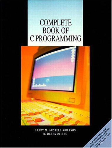 Complete Book of C Programming by Prentice Hall