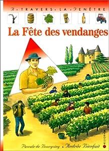 """Afficher """"La Fête des vendanges"""""""