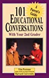 101 Educational Conversations You Should Have with Your Second Grader, Vito Perrone, 0791019373