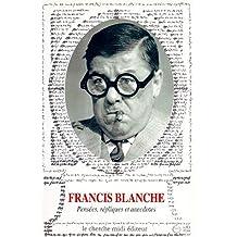 Pensees,repliques.. anecdotes (blanche)