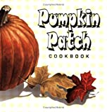 Pumpkin Patch Cookbook