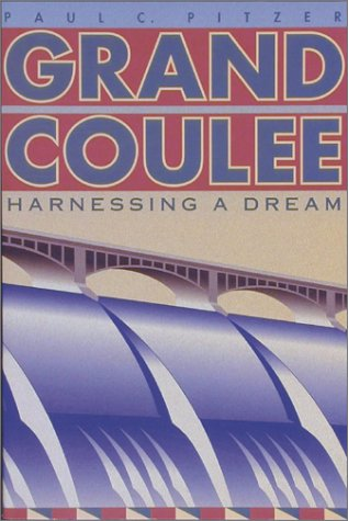 (Grand Coulee: Harnessing a Dream)