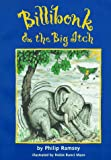 Billibonk and the Big Itch, Philip Ramsey, 188382317X
