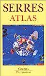 Atlas par Serres