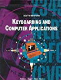 Keyboarding and Computer Applications : Includes Commands and Directions for Wordperfect 5.1 MS-DOS, Microsoft Works 2.0 and 3.0 MS-DOS, Microsoft, Robinson, Jerry W., 0538621931