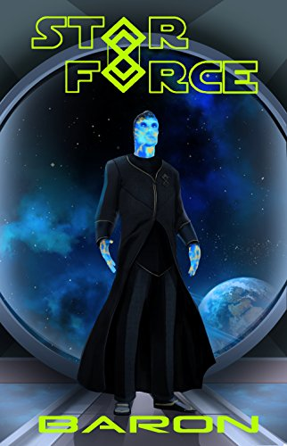 Star Force: Baron (Star Force Universe Book 43)
