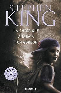 La chica que amaba a Tom Gordon par King