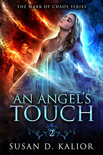 An Angel's Touch (The Mark of Chaos Series Book 2)