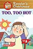 Too, Too Hot!, Judy Kentor Schmauss, 0764132857