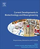 img - for Current Developments in Biotechnology and Bioengineering: Bioprocesses, Bioreactors and Controls book / textbook / text book