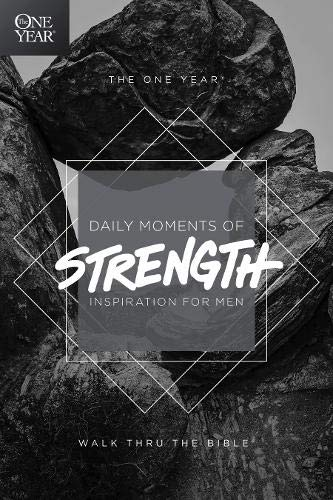 The One Year Daily Moments of Strength: Inspiration for Men (Best Gifts For College Guys 2019)