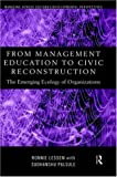 From Management Education to Civic Reconstruction: The Emerging Ecology of Organisation (Managing Across Cultures), Ronnie Lessem, Sudhanshu Palsule, 0415182328