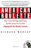 American Roulette: How I Turned the Odds Upside