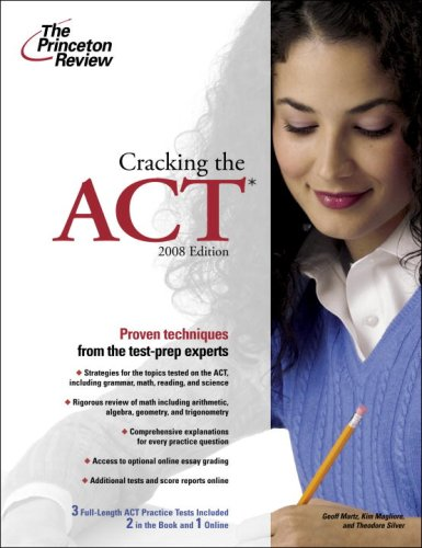 World College 2008 Series - Cracking the ACT, 2008 Edition (College Test Preparation)