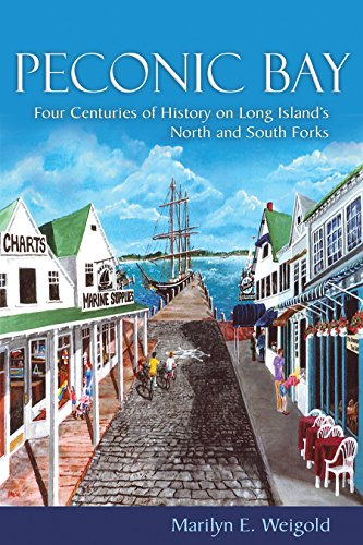 (Peconic Bay: Four Centuries of History on Long Island's North and South Forks (New York State)