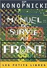 Manuel de survie au Front par Konopnicki