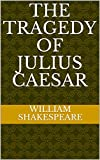 Image of The Tragedy of Julius Caesar