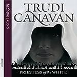 Priestess of the White: Age of Five Gods, Book 1   Trudi Canavan