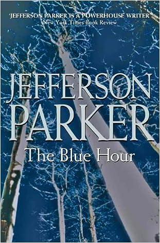 The Blue Hour: Amazon.es: Jefferson Parker: Libros en ...