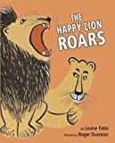 The Happy Lion Roars, Louise Fatio, 0375838872